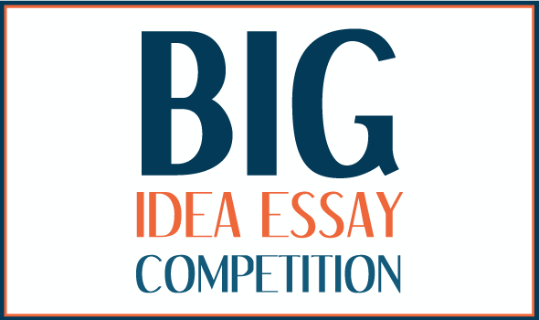 Big Idea Essay Competition Thumbnail